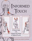 Informed Touch: A Clinician's Guide to Evaluation and Treatment of Myofascial Disorders by Finando