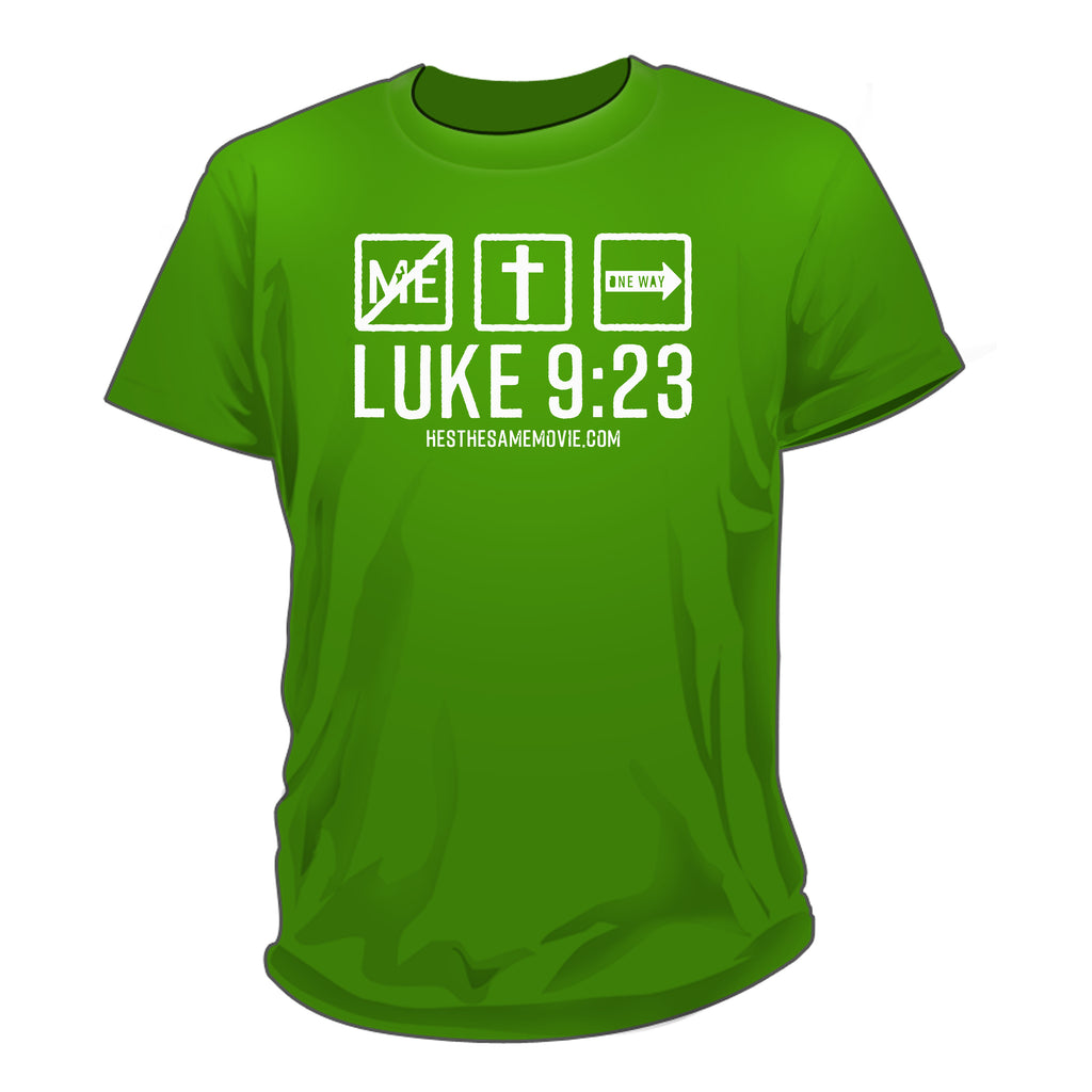 Luke 9:23 Green shirts