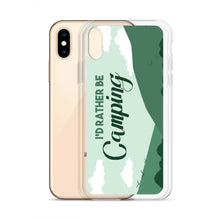 Load image into Gallery viewer, Id Rather Be Camping iPhone Case - Be More Wild
