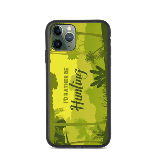 I'd Rather Be Hunting Biodegradable I phone case - Be More Wild