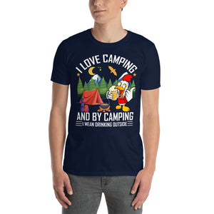 I Love Camping Funny Novelty Camping T-Shirt - Make Them Laugh - Be More Wild