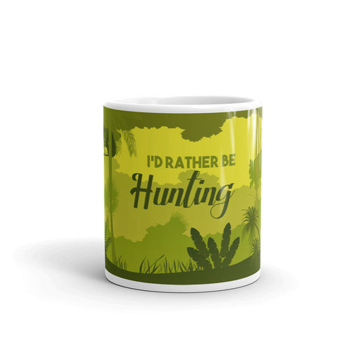I'd Rather Be Hunting Novelty Mug - Be More Wild
