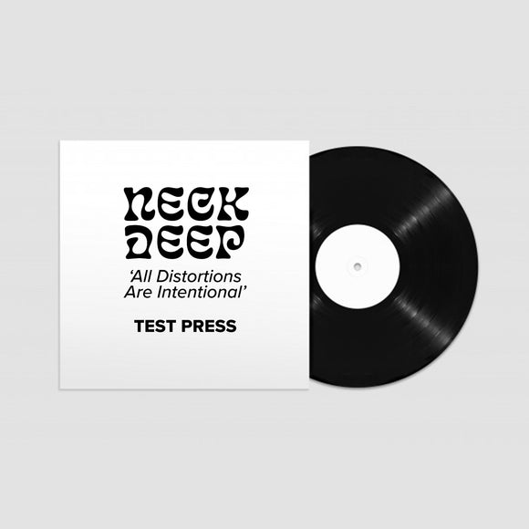 All Distortions Are Intentional Test Press