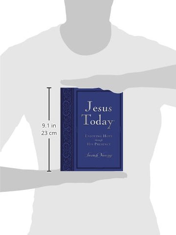 Jesus Today Large Deluxe: Experience Hope Through His Presence
