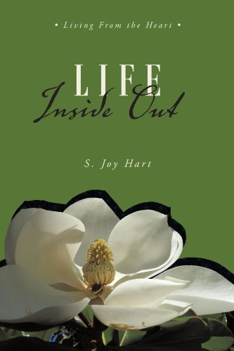 Life Inside Out: Living From the Heart