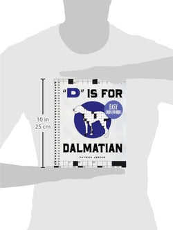 """D"" Is for Dalmatian Easy Crosswords: 72 Relaxing Puzzles"