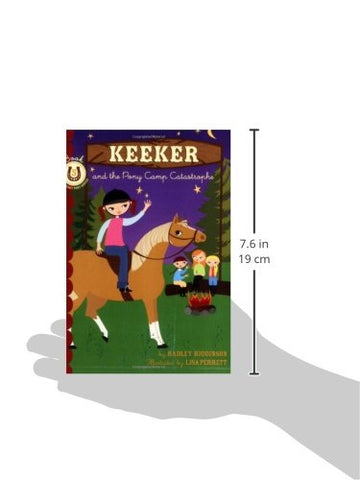 Keeker and the Pony Camp Catastrophe: Book 5 in the Sneaky Pony Series (Keeker and the Sneaky Pony) (Bk. 5)