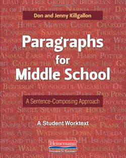 Paragraphs for Middle School: A Sentence-Composing Approach