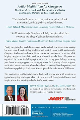 AARP Meditations for Caregivers: Practical, Emotional, and Spiritual Support for You and Your Family