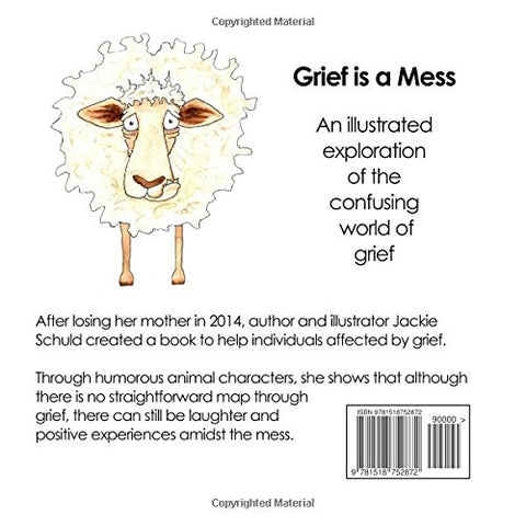 Grief is a Mess