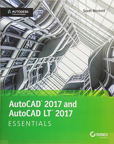 AutoCAD 2017 and AutoCAD LT 2017: Essentials