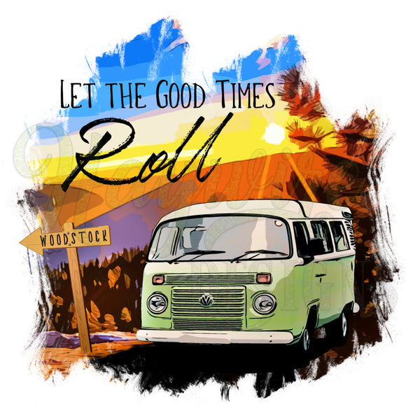 LET THE GOOD TIMES ROLL - Woodstock