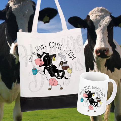 FUELED BY JESUS, COFFEE & COWS