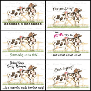 CRAZY COWS - 6 Different Sayings