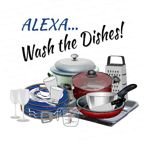 ALEXA...WASH THE DISHES