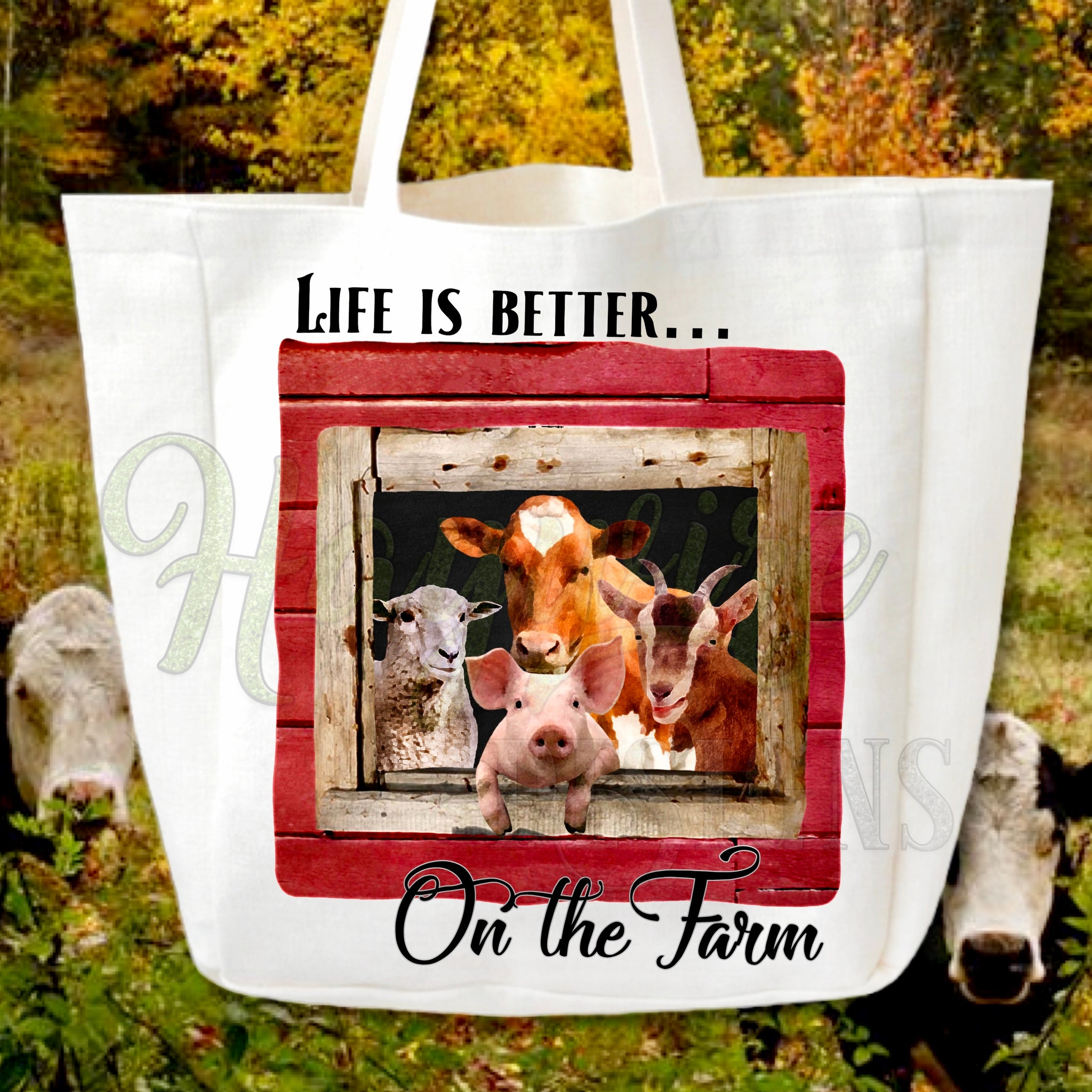 LIFE IS BETTER ON THE FARM - Worded & Non Worded