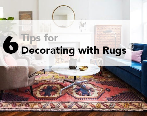 6 Tips for Decorating with Rugs