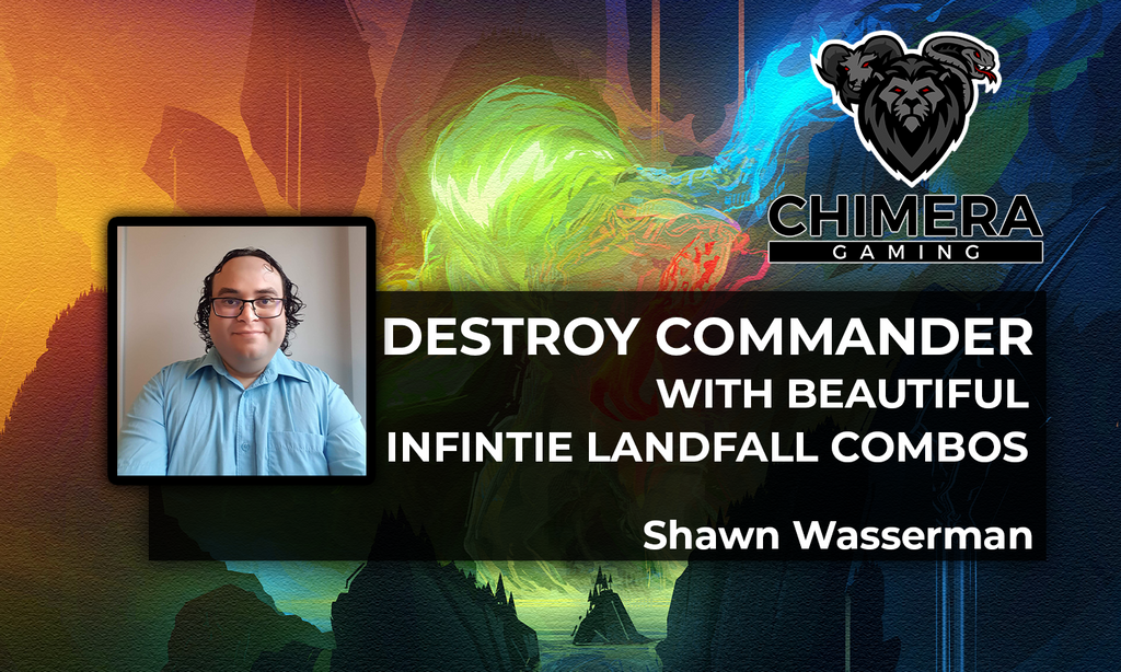 Destroy Commander with Beautiful, Infinite Landfall Combos By Shawn Wasserman