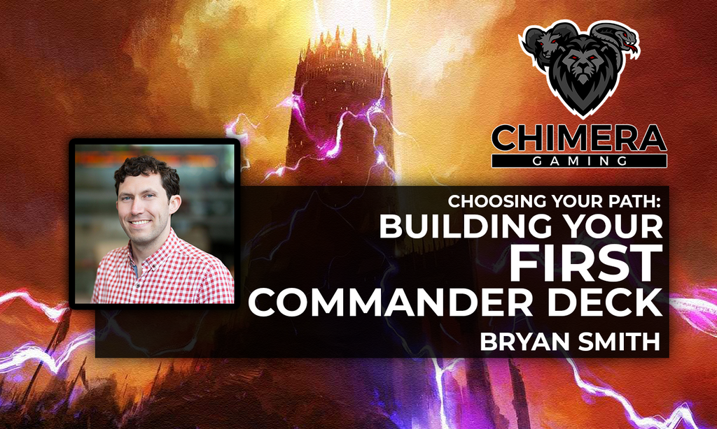 Building your 1st or 101st Commander Deck By Bryan Smith