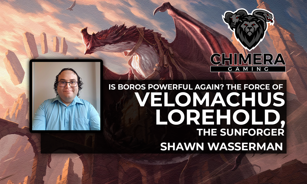 Is Boros Powerful Again? The Force of Velomachus Lorehold, the Sunforger By Shawn Wasserman