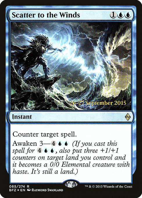 Scatter to the Winds [Battle for Zendikar Promos] | Chimera Gaming