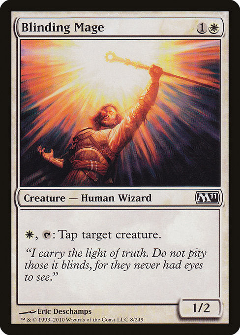Blinding Mage [Magic 2011] | Chimera Gaming