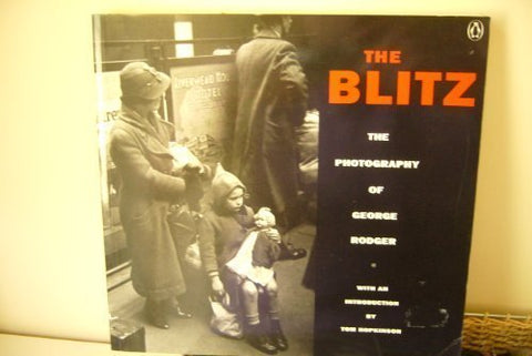 The Blitz: The Photography of George Rodger