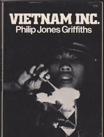 Vietnam Inc. by Philip Jones Griffiths (1971-10-01)