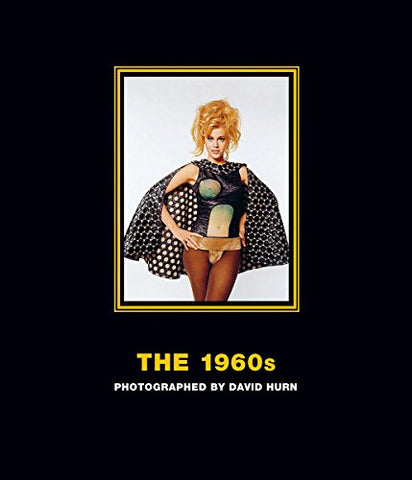 The 1960s: Photographed by David Hurn: Deluxe Limited Edition, Barbarella