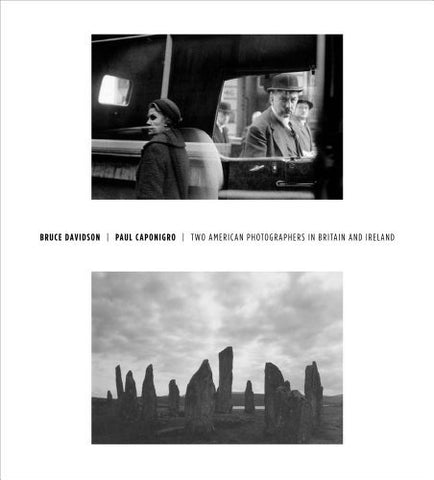 Bruce Davidson/Paul Caponigro - Two American Photographers in Britain and Ireland