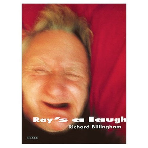 Ray's a Laugh - Richard Billingham
