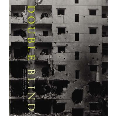 [( Double Blind: Lebanon Conflict 2006 * * )] [by: Paolo Pellegrin] [Aug-2007]