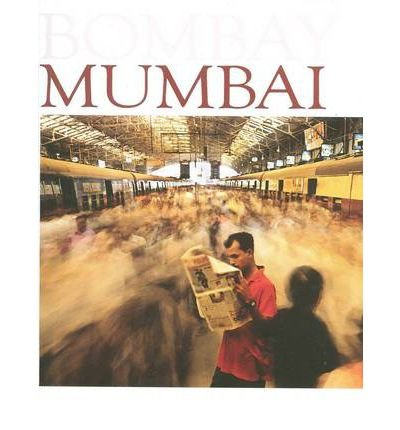 [(Bombay Mumbai: Where Dreams Don't Die * * )] [Author: Raghu Rai] [Dec-2010]
