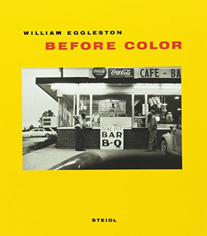 William Eggleston Before Color