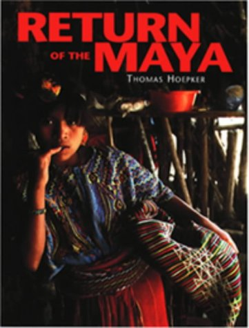 HOEPKER THOMAS, RETURN OF THE MAYA (Hb)