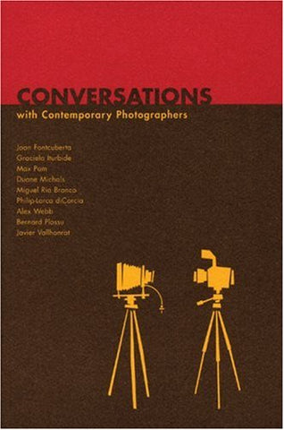Conversations With Contemporary Photographers