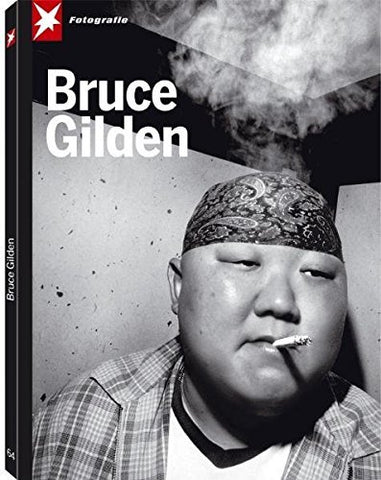Bruce Gilden (Stern Fotografie) (English and German Edition) (2011-07-15)