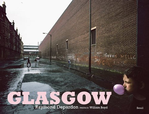 Glasgow by Raymond Depardon (2016-03-01)