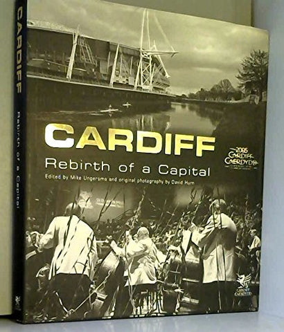 Cardiff: Rebirth of a Capital