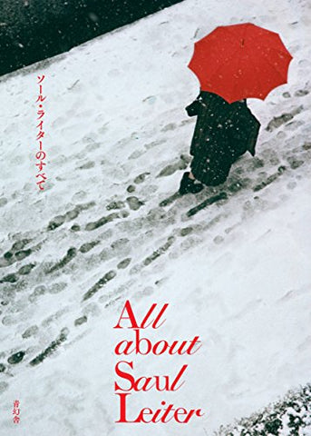 Saul Leiter - All About Saul Leiter
