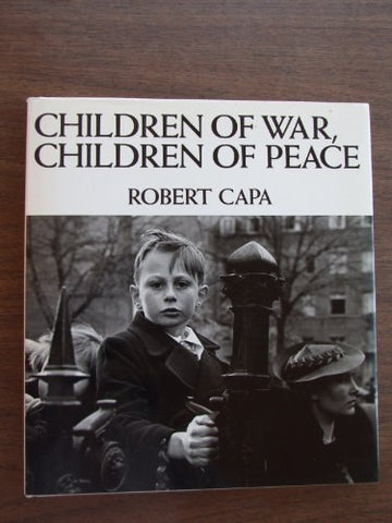 Children At War & At Peace