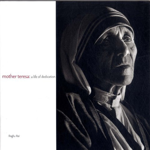 Saint Mother : A Life Dedicated The Belessed Teresa Of Kolkata [Hardcover] Raghu Rai [Hardcover] [Jan 01, 2017] Raghu Rai
