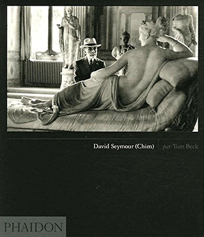 David Seymour (Chim). Ediz. illustrata