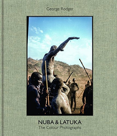 Nuba & Latuka: The Colour Photographs
