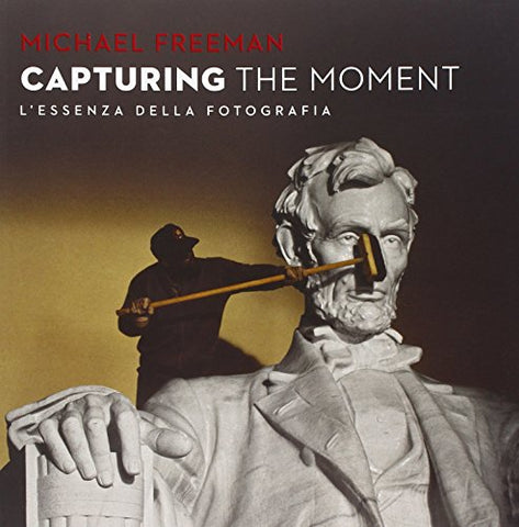 Capturing the moment. L'essenza della fotografia
