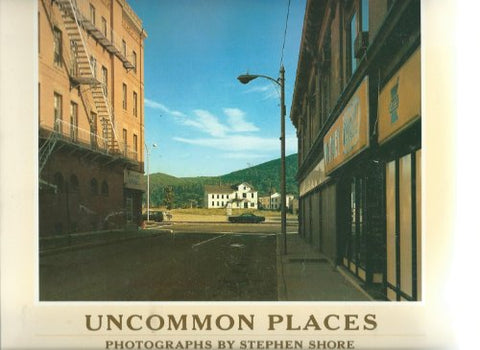 Stephen Shore: uncommon places : 50 unpublished photographs 1973-1978