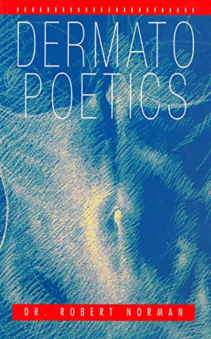Dermatopoetics (English Edition)