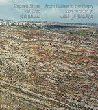From Galilee to the Negev. Ediz. illustrata