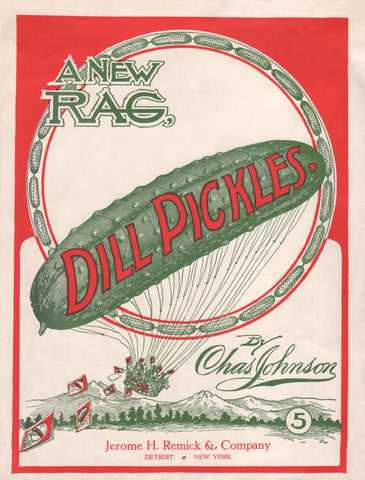 Dill Pickles Rag Charles Johnson Sheet Music 1906 onward