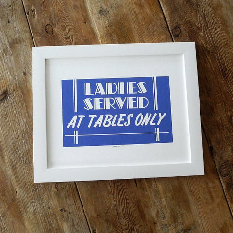 1950s Diner Sign Prints Ladies Served At Tables Only